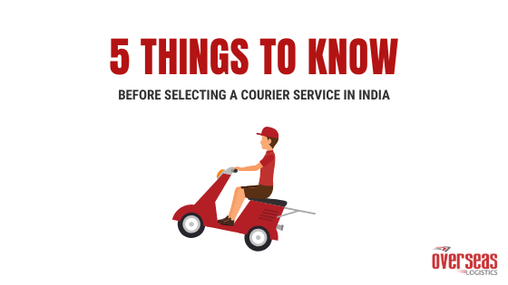 5 Things to Know Before Selecting a Courier Service in India