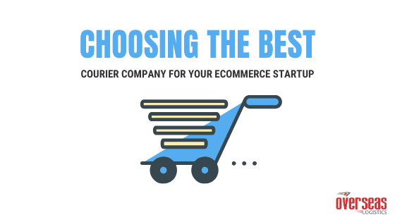 Choosing the Best Courier Service for Your eCommerce Startup